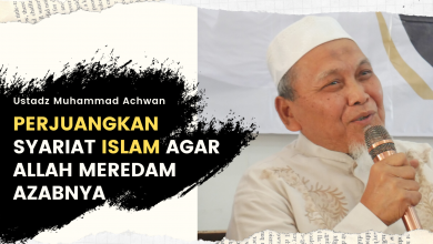 Photo of Perjuangkan Syari'at Islam Agar Allah Meredam Azabnya | Ustadz Muhammad Achwan