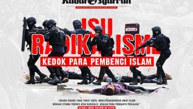 Photo of Isu Radikalisme, Kedok Para Pembenci Islam