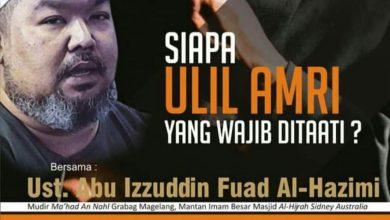 """Photo of [HADIRILAH] Kajian Spesial  """"Siapa Ulil Amri yang Wajib Ditaati ?"""""""