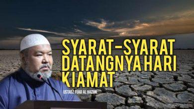 Photo of Syarat-syarat Datangnya Hari Kiamat – Ustadz Fuad Al Hadzimi (Video)