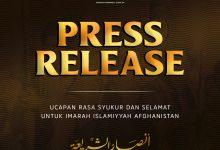 """Photo of [PRESS RELEASE] """"Ucapan Rasa Syukur dan Selamat Untuk Imarah Islamiyyah Afghanistan."""""""