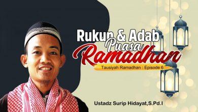 Photo of Rukun dan Adab Puasa Ramadhan | Ustadz Surip Hidayat, S.Pd.I