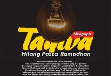 Photo of MENGAPA TAQWA HILANG PASCA RAMADHAN