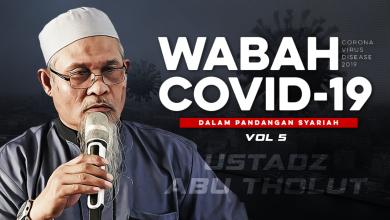 Photo of Vol5 | Penutup | Wabah Covid19 dalam Pandangan Syariah | The Summary Khatimah