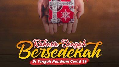 Photo of RAHASIA BANYAK BERSEDEKAH DI TENGAH PANDEMI COVID 19