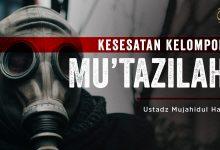Photo of Kesesatan Kelompok Mu'tazilah | Ustadz Mujahidul Haq