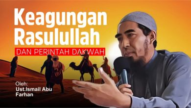 Photo of Keagungan Rasulullah Dan Awal Mula Perintah Dakwah Turun | Ustadz Ismail abu Farhan