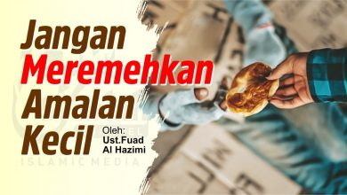 Photo of Jangan Meremehkan Amalan yang Kecil | Ustadz Fuad Al Hazimi