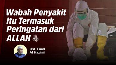 Photo of Wabah Penyakit Itu Termasuk Peringatan Dari ALLAH  ﷻ  | Ustadz Fuad Al Hazimi